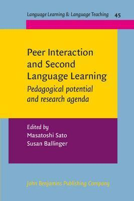Peer Interaction and Second Language Learning : Pedagogical potential and research agenda