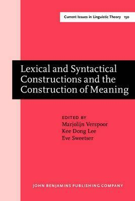 Lexical and Syntactical Constructions and the Construction of Meaning