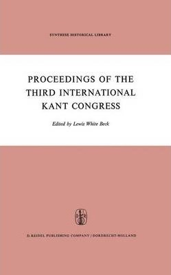 Proceedings of the Third International Kant Congress
