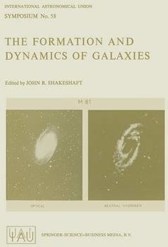 The Formation and Dynamics of Galaxies
