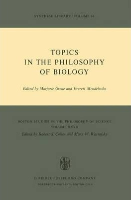 Topics in the Philosophy of Biology