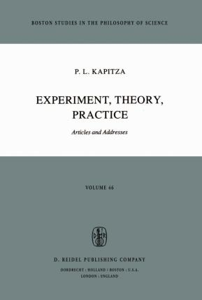 Experiment, Theory, Practice