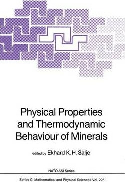 Physical Properties and Thermodynamic Behaviour of Minerals