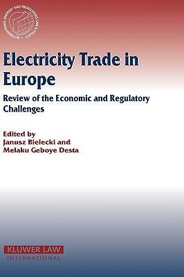 Electricity Trade in Europe Review of the Economic and Regulatory Changes  Review of the Economic and Regulatory Changes