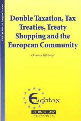 Double Taxation, Tax Treaties, Treaty Shopping and the European Community