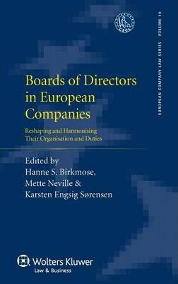 Boards of Directors in European Companies  Reshaping and Harmonising Their Organisation and Duties