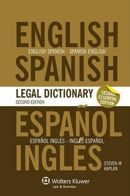 Essential English Spanish And Spanish English Legal Dictionary