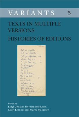 Texts in Multiple Versions - Histories of Editions