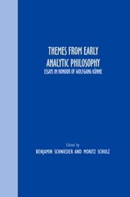 Themes From Early Analytic Philosophy