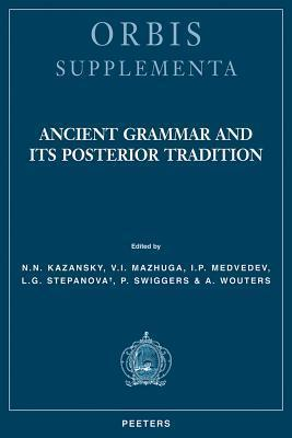 Ancient Grammar and Its Posterior Tradition