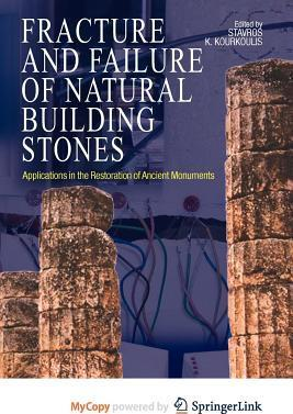 Fracture and Failure of Natural Building Stones