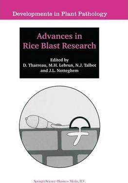 Advances in Rice Blast Research: Proceedings of the 2nd International Rice Blast Conference 4-8 August 1998, Montpellier, France