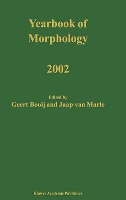 Yearbook of Morphology 2002