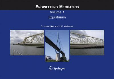 Engineering Mechanics: Equilibrium Volume 1