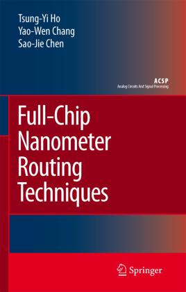 Full-Chip Nanometer Routing Techniques