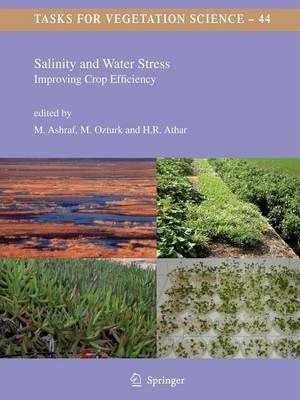 Salinity and Water Stress: Improving Crop Efficiency
