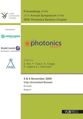 Proceedings 2009: Fourteenth Annual Symposium of the IEEE Photonics Benelux Chapter, Thursday/Friday, 5 & 6 November 2009, Vrije Universiteit Brussel, Brussels, Belgium