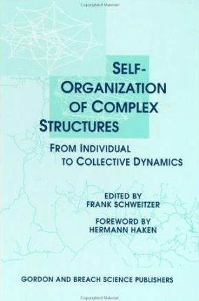 Self-Organization of Complex Structures  From Individual to Collective Dynamics