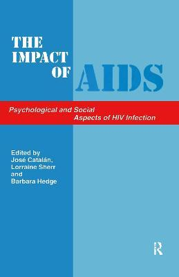 the substantial social impact of aids This study compares the characteristics of those who report that hiv/aids had a substantial impact versus a modest impact a substantial impact on social.