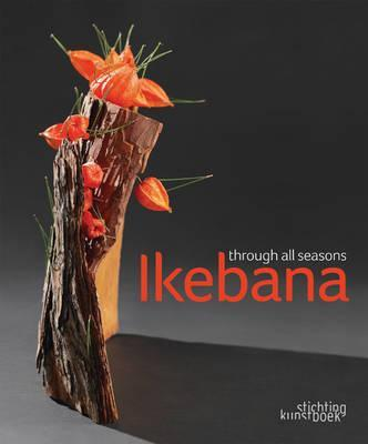 Ikebana Through All Seasons