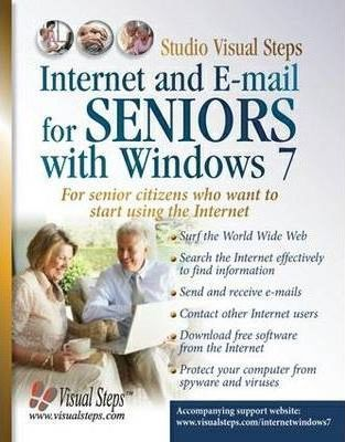 Internet and E-mail for Seniors with Windows 7
