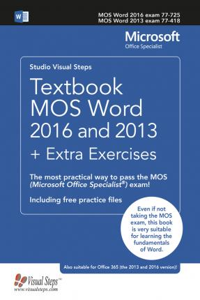 Textbook MOS Word 2016 and 2013 + Extra Exercises : Studio