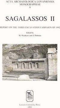 Sagalassos II: Report on the Third Excavation Campaign of 1992