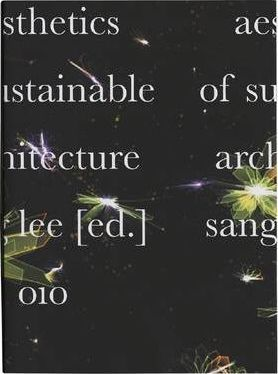 Aesthetics of Sustainable Architecture