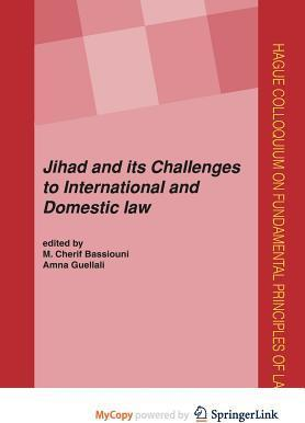 Jihad and Its Challenges to International and Domestic Law
