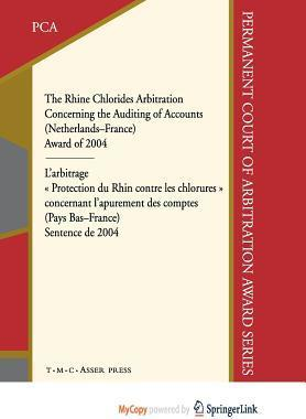 The Rhine Chlorides Arbitration Concerning the Auditing of Accounts (Netherlands -- France)