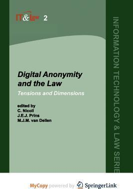 Digital Anonymity and the Law