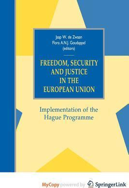 Freedom, Security and Justice in the European Union
