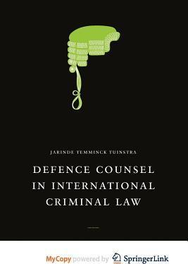 Defence Counsel in International Criminal Law