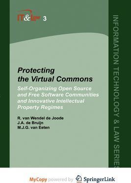 Information Technology & Law Series Protecting the Virtual Commons