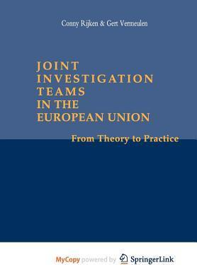 Joint Investigation Teams in the European Union
