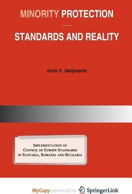 Minority Protection - Standards and Reality