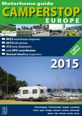 Motorhome Guide Camperstop Europe 16 Countries 2015 2015