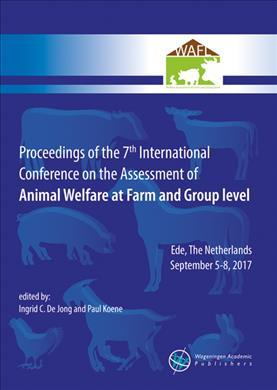 99d3e691bf519 Proceedings of the 7th International Conference on the Assessment of Animal  Welfare at the Farm and