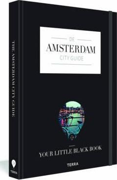 Amsterdam City Guide: Your Little Black Book