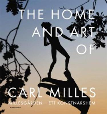 Millesgarden - the Home and Art of Carl Milles