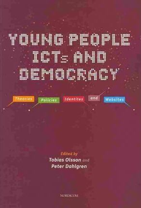 Young People, Icts and Democracy