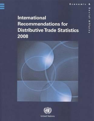 International Recommendations for Distributive Trade Statistics 2008