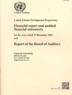 United Nations Development Programme financial report and audited financial statements for the biennium ended 31 December 2012 and report of the Board of Auditors