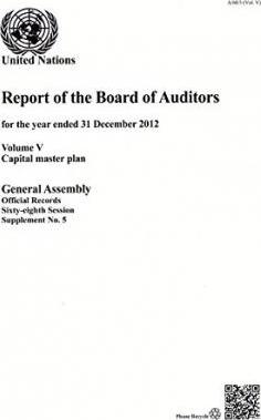 Financial report and audited financial statements for the 12-month period from 1 July 2012 to 30 June 2013 and report of the Board of Auditors