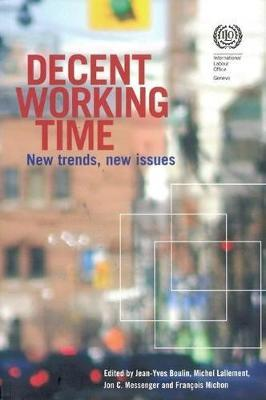 Decent Working Time, New Trends, New Issues