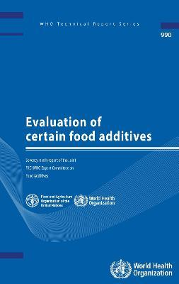 Evaluation of Certain Food Additives  Seventy-ninth Report of the Joint FAO/WHO Expert Committee on Food Additives