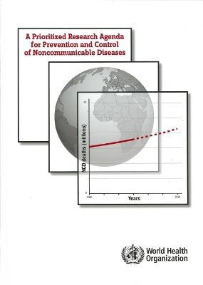 Prioritized Research Agenda for Prevention and Control of Noncommunicable Diseases