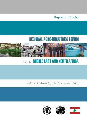 Report of the Regional Agro-Industries Forum for the Middle