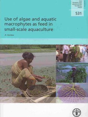 Use of Algae and Aquatic Macrophytes as Feed in Small-Scale Aquaculture: A Review