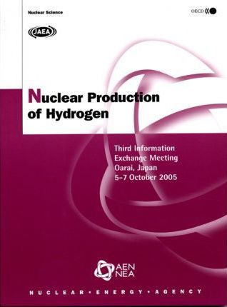 Nuclear Production of Hydrogen: Third Information Exchange Meeting